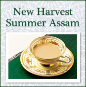 Assam India Summer New Harvest Teas 2018